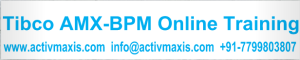 Tibco AMX BPM Online Training